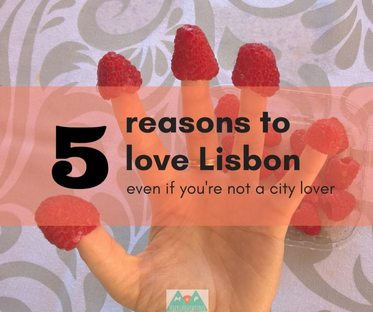 MaP_5 reasons to love Lisbon_1